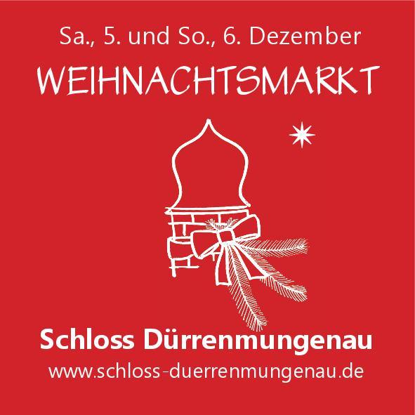 Weihnachtsmarkt Schloss Dürrenmungenau